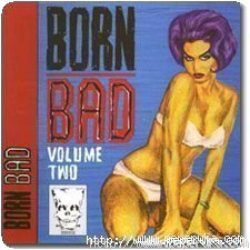 Born Bad - Volume 2