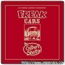 Freak Cars portfolio - Gilbert Shelton
