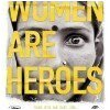 Women are heroes - JR