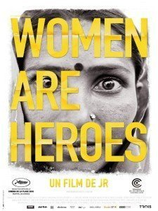 Women are heroes - JR